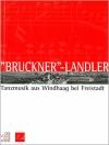 """""""Bruckner""""-Landler"""