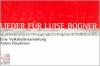 Lieder für Luise Bogner