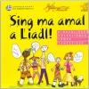 Sing ma amoi a Liadl - CD