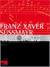 Franz Xaver Süßmayr - Beiträge zum Jubiläumsjahr 2016