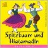 Spitzbuam und Hiatamadln - CD
